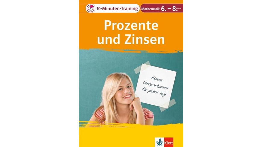 10-Minuten-Training Prozente und Zinsen. Mathematik 6.-8. Klasse