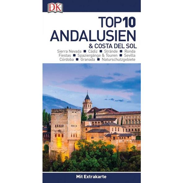 Top 10 Reiseführer Andalusien & Costa del Sol