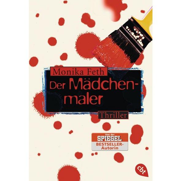 Der Mädchenmaler / Erdbeerpflücker-Thriller Bd.2