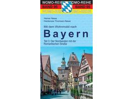Mit dem Wohnmobil nach Bayern. Teil 3: Nordwesten