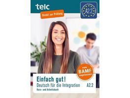 Einfach gut! Deutsch für die Integration A2.2