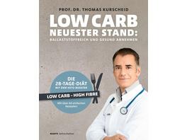 Low Carb - Neuester Stand: mit Low Carb HiFi ballaststoffreich und gesund abnehmen