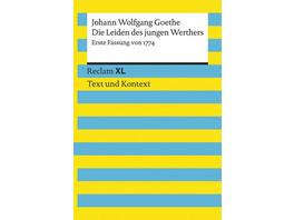 Die Leiden des jungen Werthers. Erste Fassung von 1774. Textausgabe mit Kommentar und Materialien